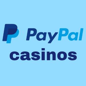Millä kasinoilla voi tallettaa PayPalilla?